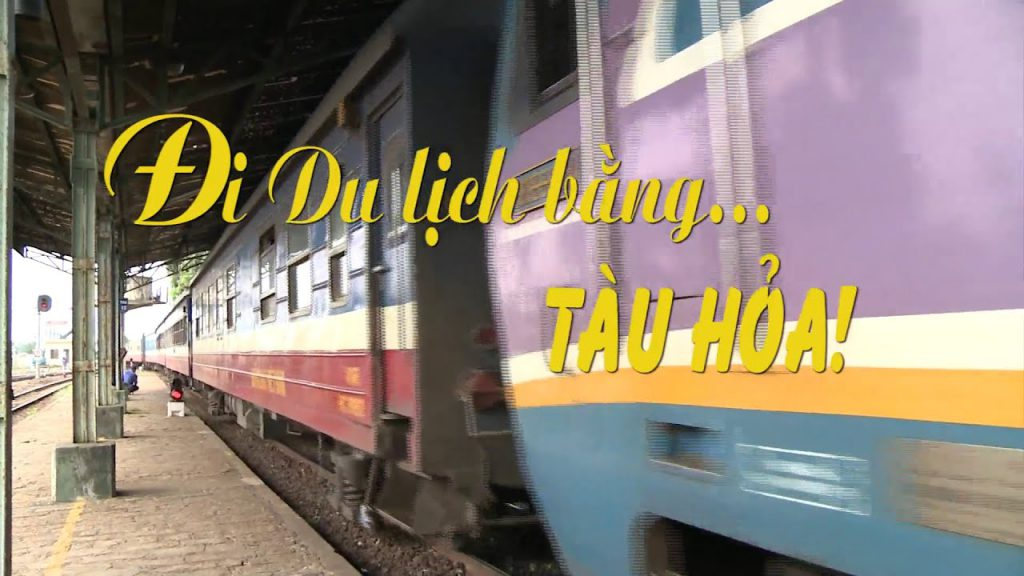 đi du lịch Huế bằng tàu hỏa