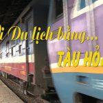 Kinh nghiệm du lịch Huế bằng tàu hỏa 2019