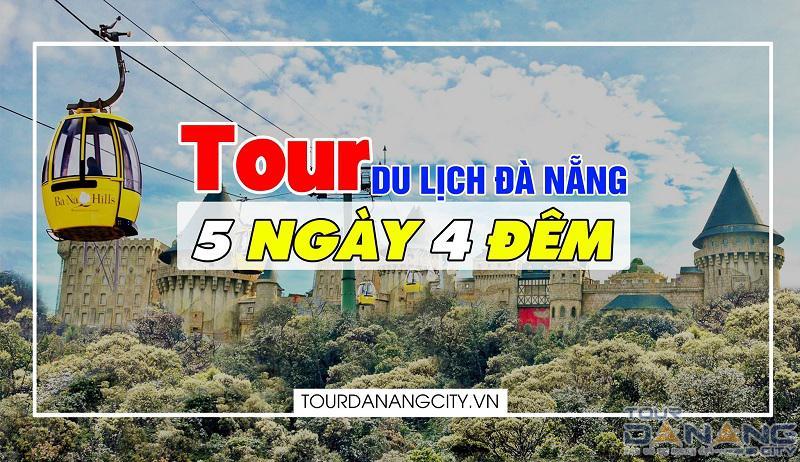 Tour Đà Nẵng 5 ngày 4 đêm